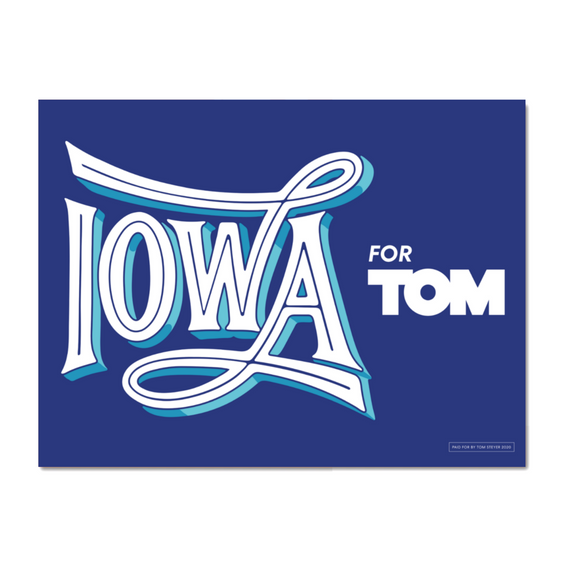 Iowa for Tom Rally Sign