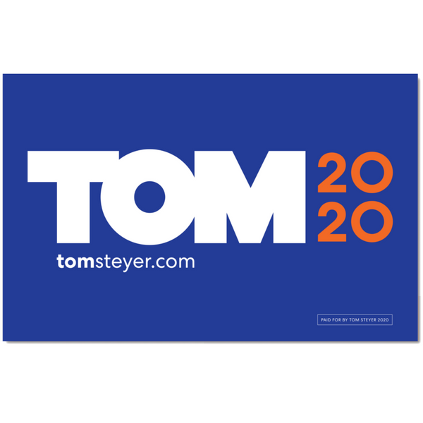 Tom 2020 Logo Rally Sign