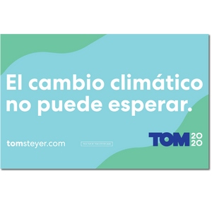 Climate Change Cannot Wait Rally Sign - Spanish