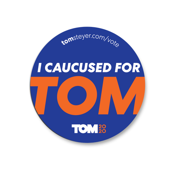 I Caucused for Tom Sticker