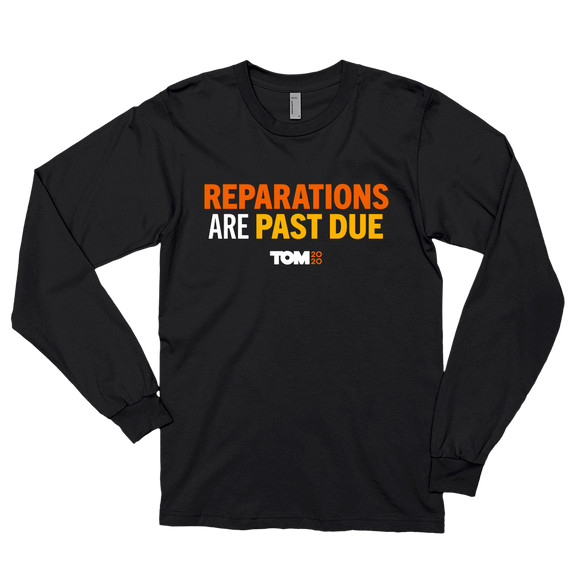 Reparations Are Past Due Longsleeve
