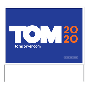 Tom Steyer 2020 Logo Yard Sign