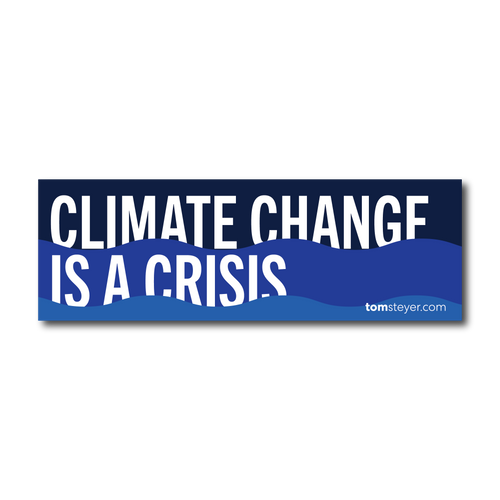 Climate Change is a Crisis Bumper Sticker