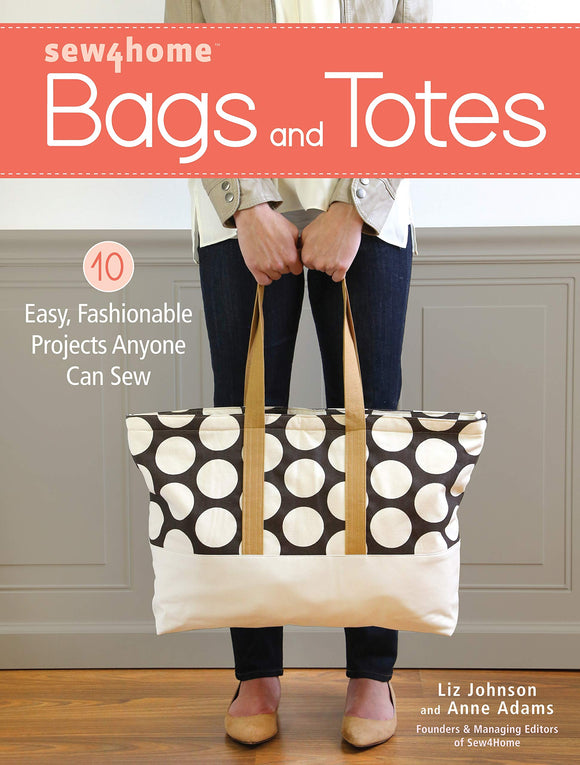 Sew 4 Home Bags & Totes From Fons & Porter