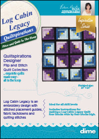 DIME Log Cabin Legacy Quiltspirations CLOSEOUT!