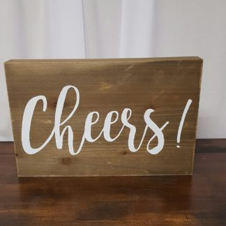 Wood Cheers Sign