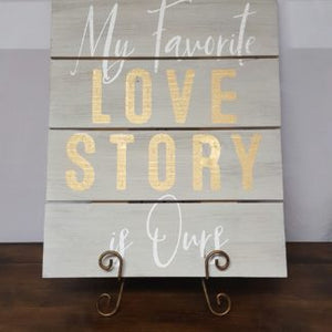 Favorite Love Story Sign