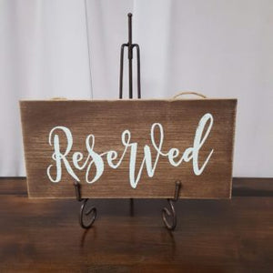 Reserved Hanging Wood Sign