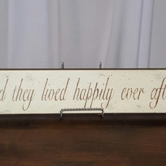 Lived Happily Ever After Sign