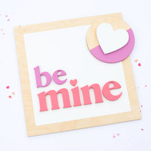 "Load image into Gallery viewer, 18"" BE MINE square"