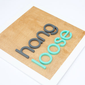 "18"" HANG LOOSE square"
