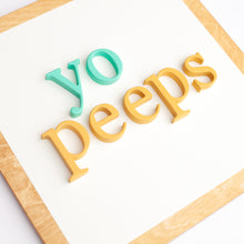 "Load image into Gallery viewer, 15"" YO PEEPS square"