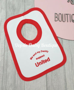 Me and My Daddy Support United Bib