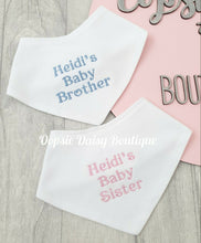 Load image into Gallery viewer, Personalised Baby Brother Baby Sister Bandana Bibs
