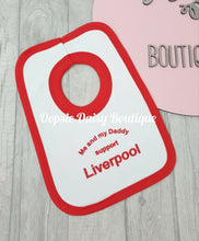 Load image into Gallery viewer, Me and My Daddy Support Liverpool Bib