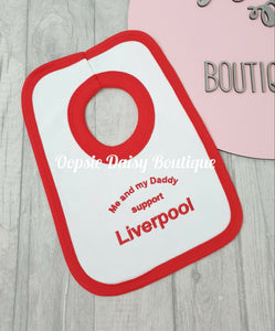 Me and My Daddy Support Liverpool Bib