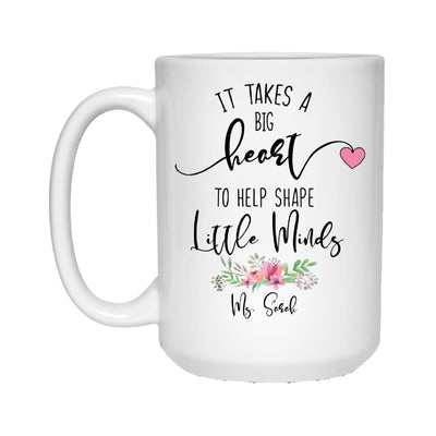 Big Heart Little Minds Personalized Teacher Mug - 15 oz