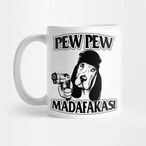 Dachshund Dog Peww Peww Madafakas Coffee Mug