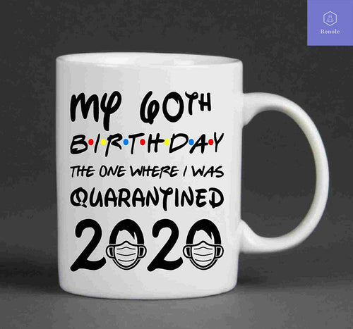60th Birthday Quarantine Mug