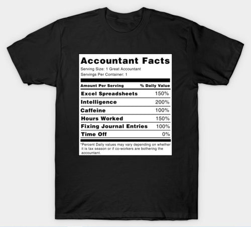Accountant Facts T-Shirt, Gift for Accountant, Funny Gift Shirt