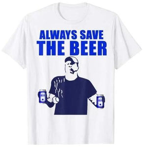 MLB World Series ALWAYS SAVE THE BEERS Bud Light Atros vs Nats T-shirt