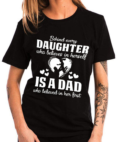 Behind Every Daughter Funny T-Shirts Idea Gift for Dad Fathers Day