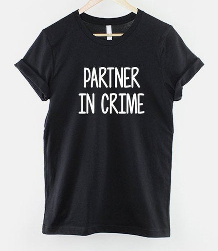 Best Friend T-Shirt, Partner In Crime T Shirt, Best Friends, Valentine's Day Couples Shirt