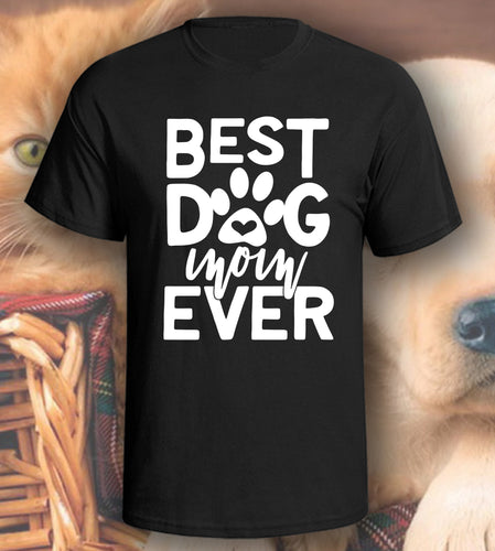 Best Dog Mom Ever Paw T-Shirt
