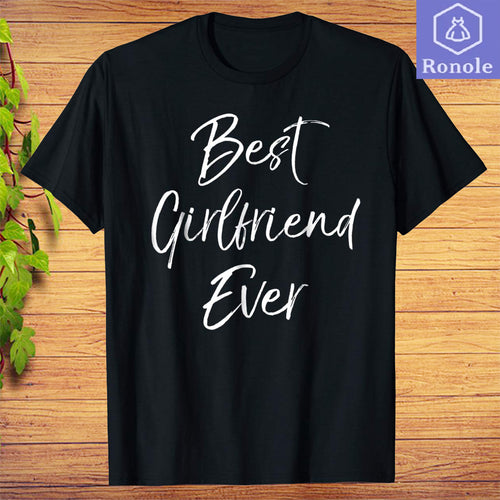 Best Girlfriend Ever Shirt Fun Cute Valentine's Day Gift Tee blue