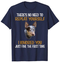 Load image into Gallery viewer, Blue Heeler Funny Australian Cattle Dog T-Shirt
