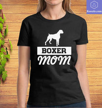 Load image into Gallery viewer, Boxer Mom T-Shirt, Boxer Dog Shirt, Gift for Mom Mother's Day, Gifts for Women