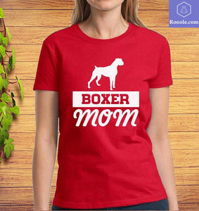 Boxer Mom T-Shirt, Boxer Dog Shirt, Gift for Mom Mother's Day, Gifts for Women