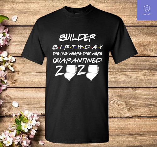 Builder Birthday Quarantined Toilet Paper 2020