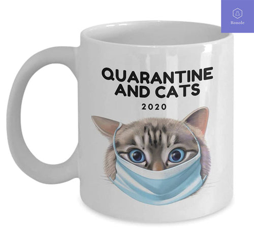 Cat Lovers Gift Mug Quarantine Themed Women Men Kittens Mug