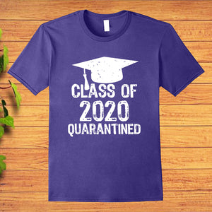 Class of 2020 Quarantined Graduating Class in Quarantine T-shirt