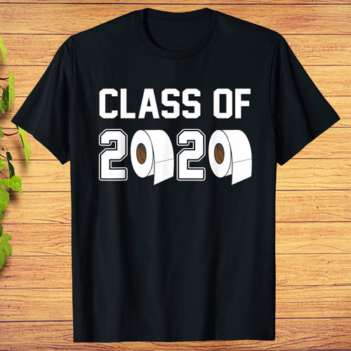 Class of 2020 Shirt Funny Graduation Toilet Paper Outta T-Shirt