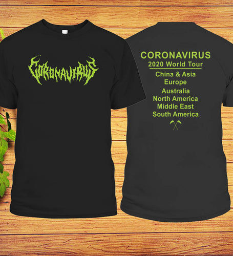 Coronavirus 2020 World Tour Everywhere T-Shirt front & back Print