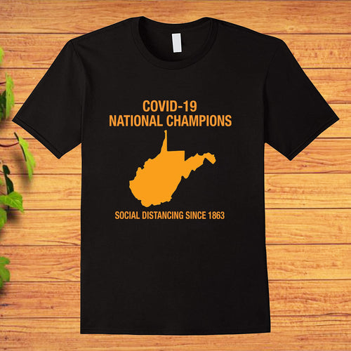 Covid-19 National Champions, Social Distancing West Virginia Virus