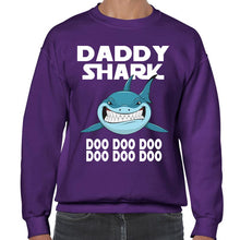 Load image into Gallery viewer, Daddy Shark Doo Doo Doo Sweatshirt Fathers Day Great Gift for Dad idea