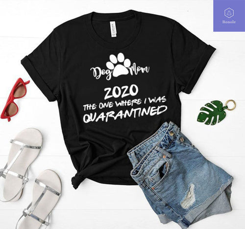 Dog Mom Mother's Day In Quarantine T-Shirt