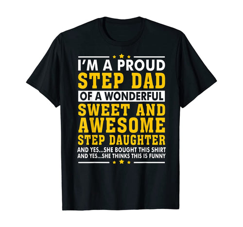 Funny Step Dad Shirt Fathers Day Gift Step Daughter Stepdad T-Shirt