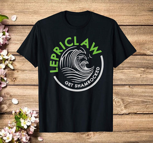 Funny St Partick's Day Drinking -Lepriclaw Get Shamrocked T-Shirt
