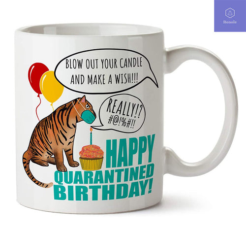 Happy Quarantined Birthday Tiger Mask Quarantine Gift Social Distancing Coffee Mug