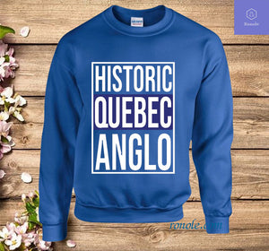 Historic Quebec Anglos Sweatshirt
