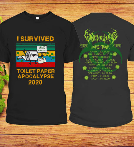I Survived Toilet Paper Apocalypse Vintage Corona virus worldwide tour front & back T-Shirt