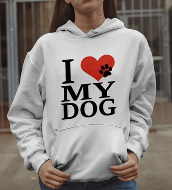 I Love My Dog Hoodie Gift for Dog Lover