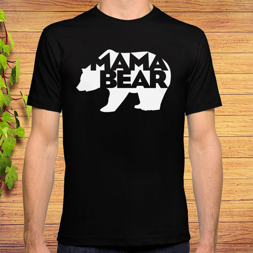 Mama Bear Novelty Gift For Mothers Day, Birth Day T-shirt