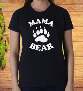 Mama Bear Shirt Ladies T-shirt Mother's Day Gift Idea Funny