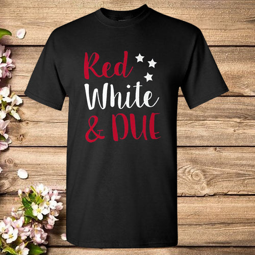 Maternity Red White and Due Pregnancy 4th of July T-Shirt