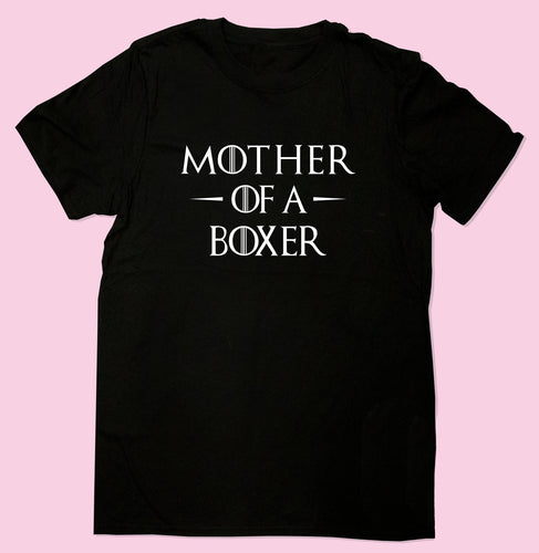 Mother Of A Boxer Dog t-shirt, Dog Lover Gift, Pet Shirts, Birthday Gift